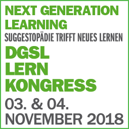 DGSL LernKongress 2018 |  Next Generation Learning - Suggestopädie trifft Neues Lernen